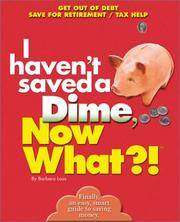 I Haven't Saved a Dime, Now What?!: Get Out of Debt/ Save for Retirement/ Tax Help (Now...