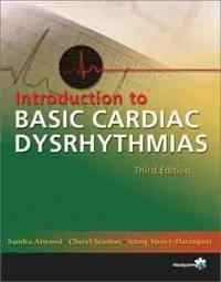 Introduction to Basic Cardiac Dysrhythmias, 3e