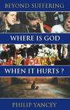 image of Where is God When it Hurts?: Beyond Suffering