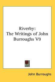 image of Riverby: The Writings of John Burroughs V9