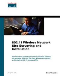 80211 Wireless Network Site Surveying and Installation