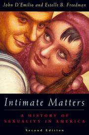Intimate Matters - A History of Sexuality in America