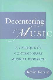 Decentering Music: A Critique Of Contemporary Musical Research