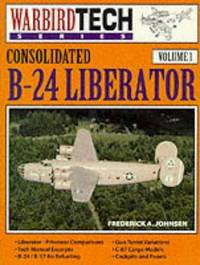 Consolidated B-24 Liberator Volume 1
