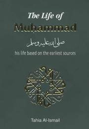 The Life of Muhammad his Life Based on the Earliest Sources