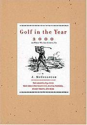 Golf in the Year 2000, or, What We are Coming To