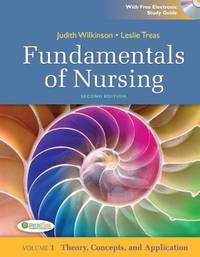 Fundamentals Of Nursing Theory Concepts And Applications Vol 1 2Ed With Free Electronic Study...