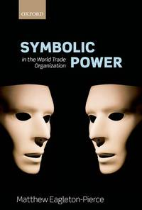 Symbolic Power  in the World Trade Organization