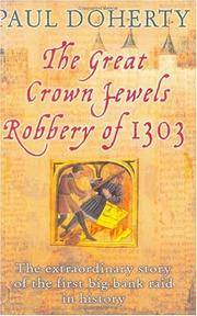 The Great Crown Jewels Robbery Of 1303