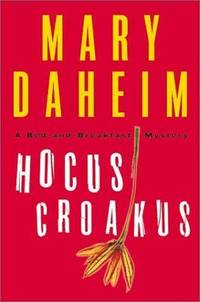 Hocus Croakus: A Bed-And-Breakfast Mystery