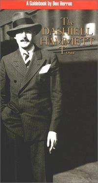 Dashiell Hammett Tour, The A Guidebook ( Expanded New Revised Edition ) with ERRATA SLIP Signed...