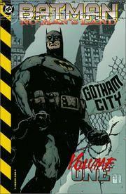 Batman: No Mans Land: Vol. One (1)