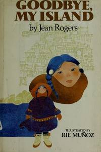 Goodbye, My Island by  Jean Rogers - Hardcover - 1983 - from First Choice Books and Biblio.com