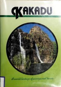 Kakadu : a world heritage of unsurpassed beauty