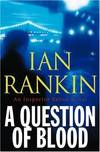 image of A Question of Blood: An Inspector Rebus Novel
