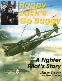 Happy Jack's Go Buggy A Fighter Pilots Story