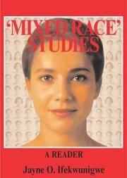 'Mixed Race' Studies: A Reader