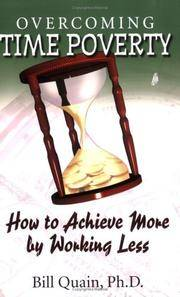 Overcoming Time Poverty: How to Achieve More by Working Less
