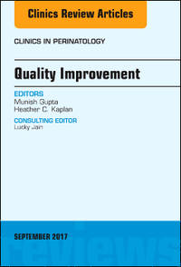 QUALITY IMPROVEMENT, AN ISSUE OF CLINICS IN PERINATOLOGY (HC)