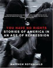 You Have No Rights: Stories of America in an Age of Repression