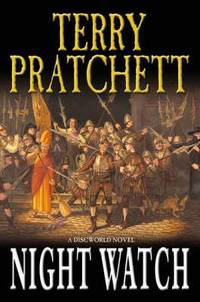 NIGHTWATCH - A DISCWORLD NOVEL.. by  TERRY: PRATCHETT** - UK,8vo HB+dw/dj,1st edn. - from R. J. A. PAXTON-DENNY. (SKU: rja932221)