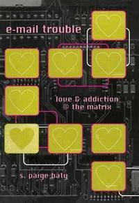 e-mail trouble: love and addiction @ the matrix (Constructs)