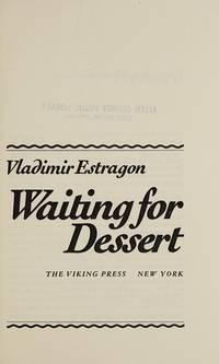 Waiting for Dessert
