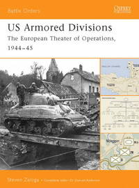 US Armored Divisions. The European Theater of Operations, 1944-45 (Battle  Orders 3)