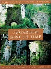 A Garden Lost In Time: Mystery of the Ancient Gardens of Aberglasney by  Penny David - Paperback - New edition - from Brit Books Ltd and Biblio.com