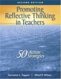 Promoting Reflective Thinking in Teachers: 50 Action Strategies (NULL)