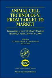 Animal Cell Technology: From Target to Market (ESACT Proceedings)