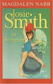 image of Josie Smith in Summer (Galaxy Children's Large Print Books) [Paperback] Nabb, Magdalen and Donnelly, Karen