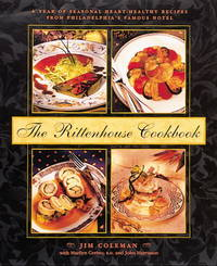 The Rittenhouse Cookbook: A Year of Seasonal Heart-Healthy Recipes