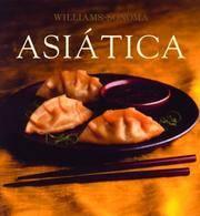 Asiatica: Asian, Spanish-Language Edition (Coleccion Williams-Sonoma) (Spanish Edition)