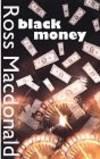 image of Black Money: A Lew Archer Novel