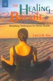 HEALING BREATH: Breathing Techniques For Better Health