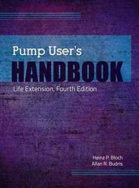 Pump User's Handbook: Life Extension 4 Ed (Hb 2013)