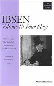 Ibsen: Four Major Plays, Vol. II