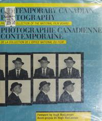 Contemporary Canadian Photography: From the Collection of the National Film Board