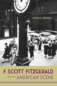 F. Scott Fitzgerald and the American Scene (HC)