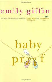 Baby Proof by  Emily Giffin - Hardcover - Signed - 2006 - from Windy City Books and Biblio.co.uk