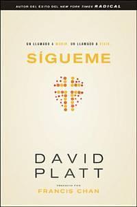 image of Sígueme: Un llamado a morir. Un llamado a vivir (Spanish Edition)