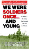 image of We Were Soldiers Once...and Young: Ia Drang - The Battle That Changed the War in Vietnam