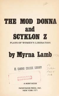 The Mod Donna and Scyklon Z:  Plays of Women's Liberation