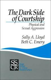 The Dark Side of Courtship: Physical and Sexual Aggression (SAGE Series on Close Relationships)