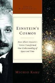 Einstein's Cosmos: How Albert Einstein's Vision Transformed Our Understanding of Space...