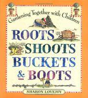 image of Roots, Shoots, Buckets_Boots: Gardening Together with Children