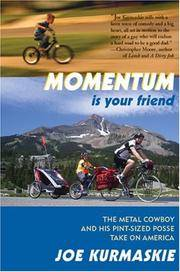 Momentum Is Your Friend: The Metal Cowboy And His Pint-size Posse Take on America