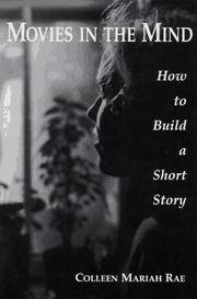Movies in the Mind, How to Build a Short Story