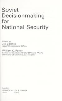 Soviet Decision-making for National Security